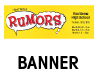 Rumors Outdoor Banner