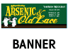 Arsenic Old Lace Outdoor Banner